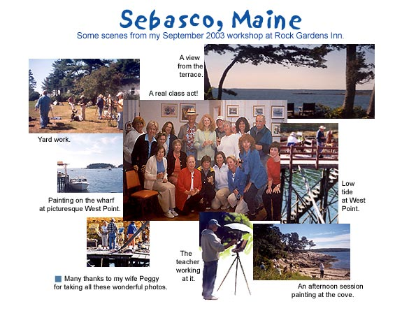 Photo collage - Images from 2003 Sebasco, Maine workshop